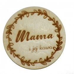 Podkładka pod kubek z grawerem MAMA I JEJ KAWA, ze sklejki
